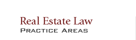 Real Estate Law Practice Areas